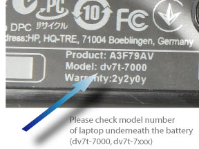 Check under battery for the correct HP dv7 model number