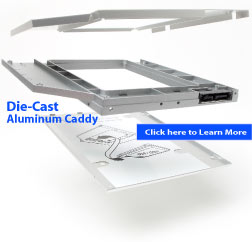 learn more about our die-cast aluminum HDD caddies